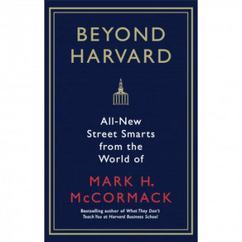 beyond-harvard-all-new-street-smarts-from-the-world-of-mark-h-mccormack-image-0